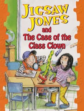 Jigsaw Jones and the Case of the Class Clown